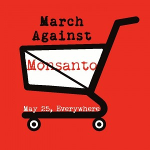 March Against Monsanto: Earth Mama's World
