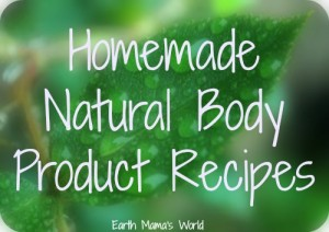 Homemade Natural Hygiene Product Recipes