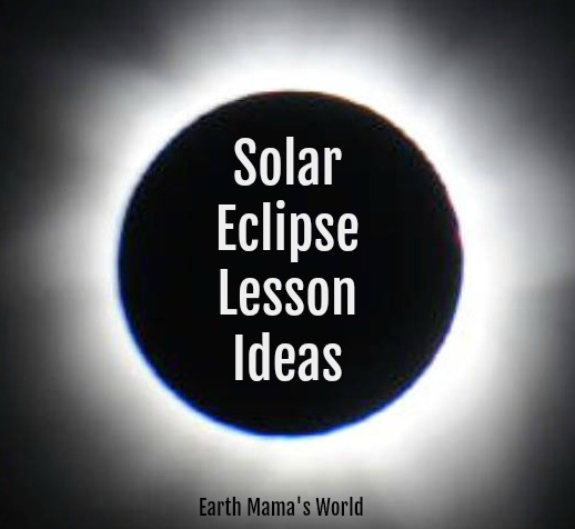 Solar Eclipse Lesson Ideas